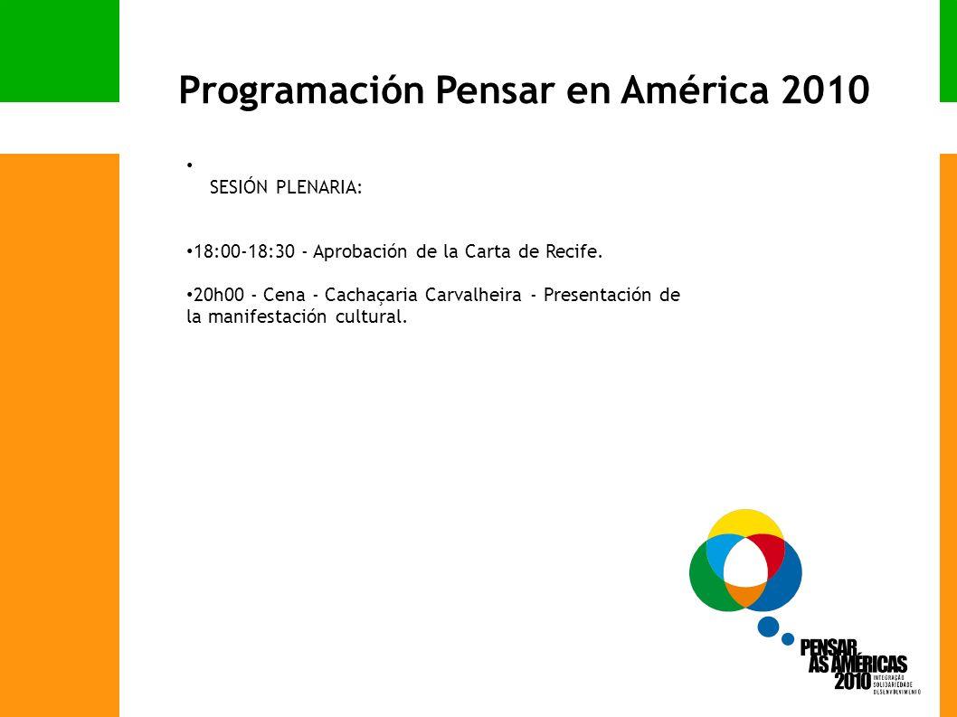 SESIÓN PLENARIA: 18:00-18:30 - Aprobación de la Carta de Recife.