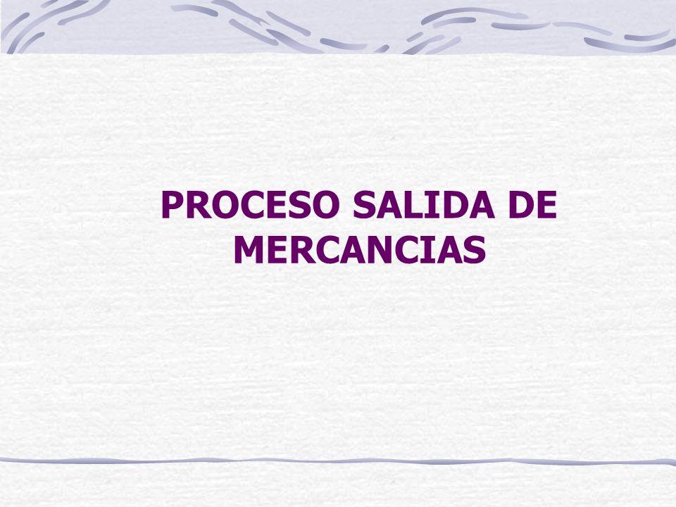 PROCESO SALIDA DE MERCANCIAS