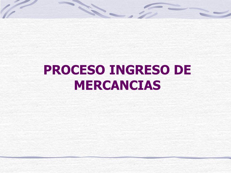 PROCESO INGRESO DE MERCANCIAS