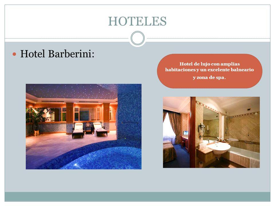 HOTELES Hotel Barberini: Hotel de lujo con amplias habitaciones y un excelente balneario y zona de spa.
