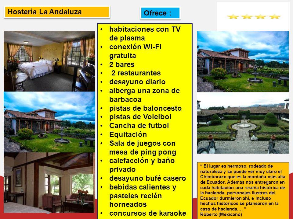 Hostería La Andaluza habitaciones con TV de plasma conexión Wi-Fi gratuita 2 bares 2 restaurantes desayuno diario alberga una zona de barbacoa pistas