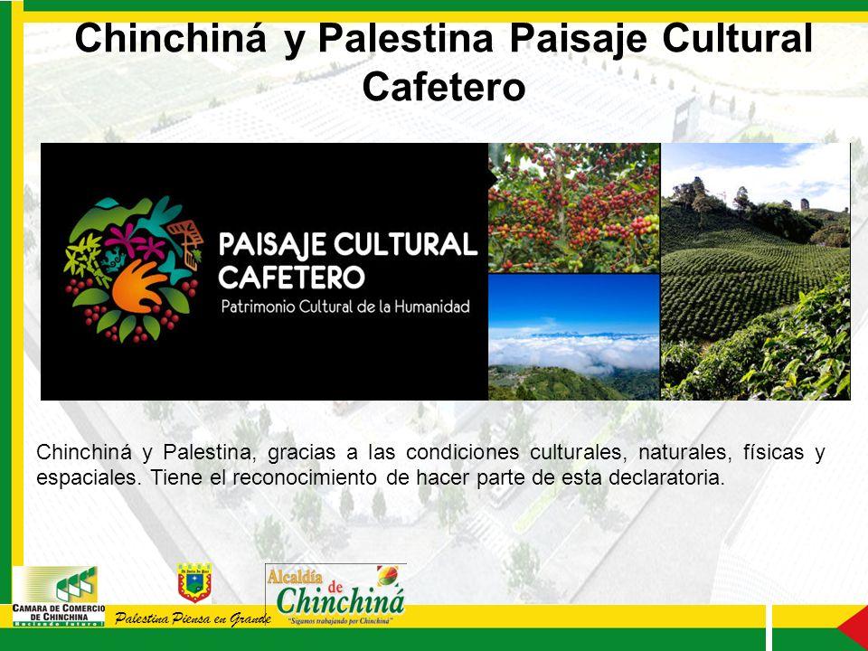 Palestina Piensa en Grande Chinchiná y Palestina, gracias a las condiciones culturales, naturales, físicas y espaciales.