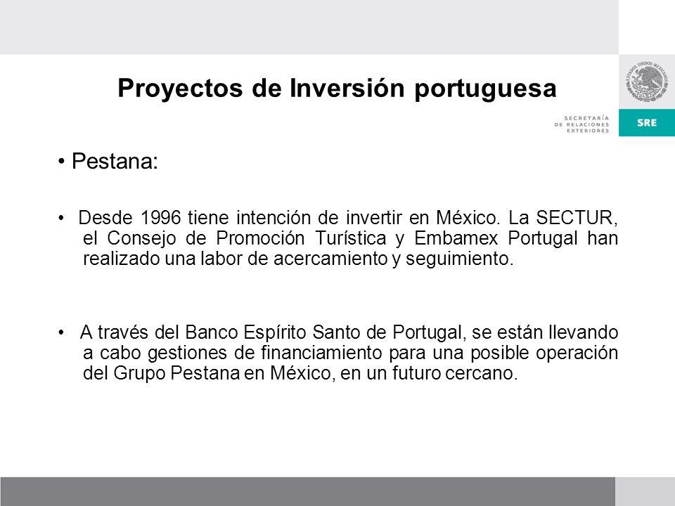 Proyectos de Inversión portuguesa Pestana: Desde 1996 tiene intención de invertir en México.