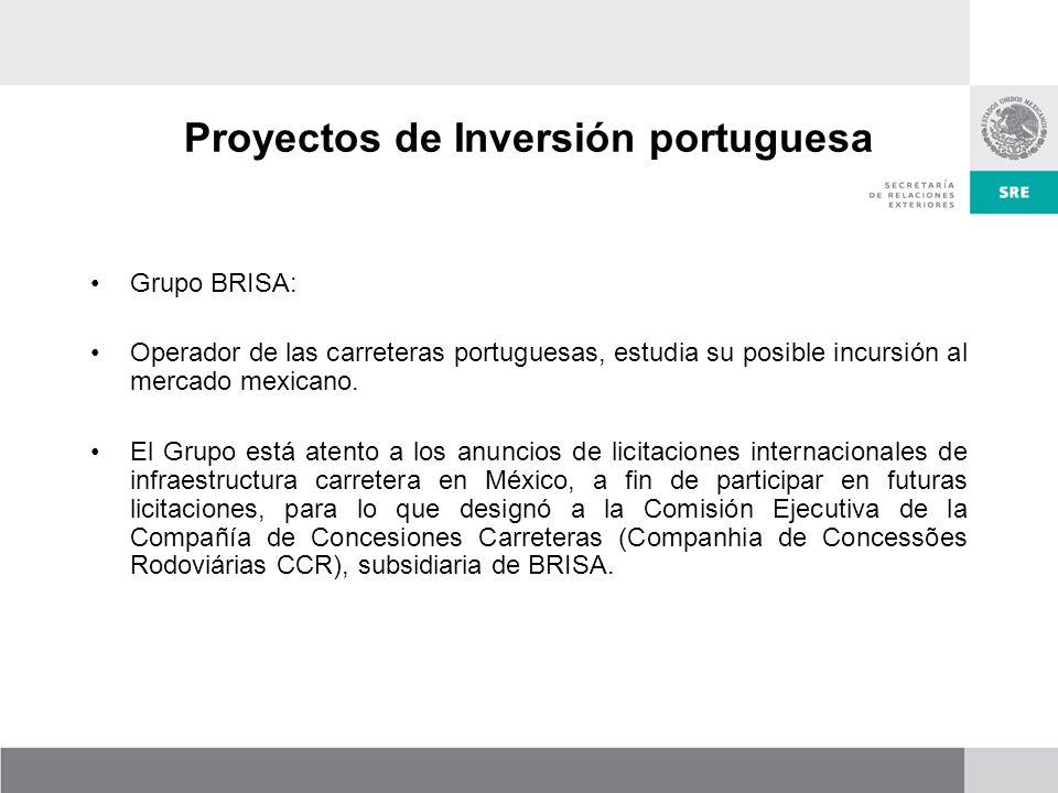 Proyectos de Inversión portuguesa Grupo BRISA: Operador de las carreteras portuguesas, estudia su posible incursión al mercado mexicano.