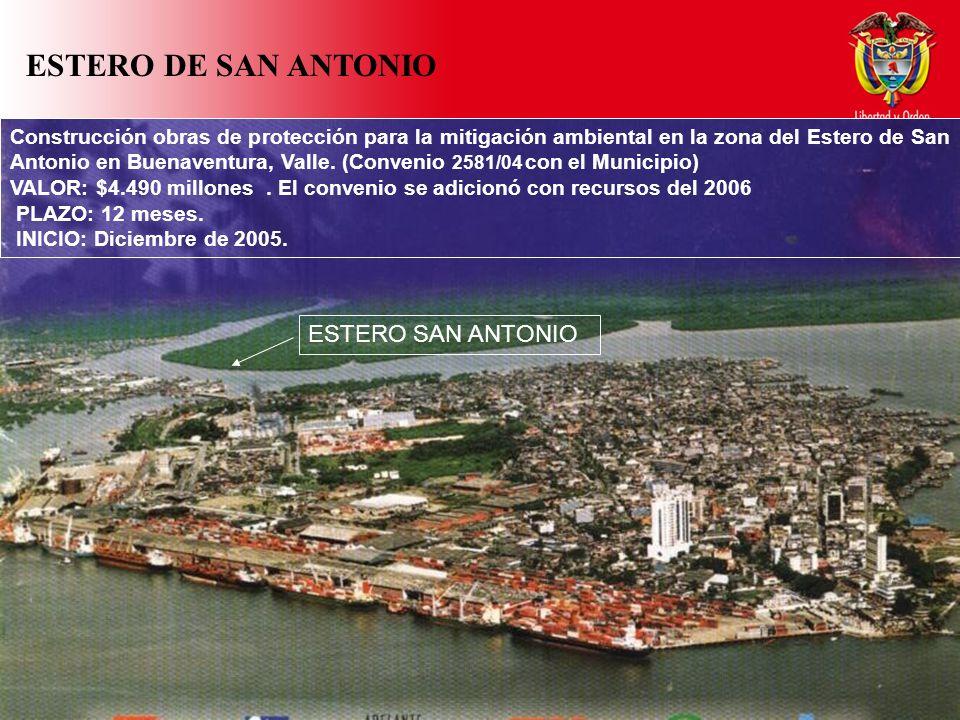 ESTERO SAN ANTONIO Construcción obras de protección para la mitigación ambiental en la zona del Estero de San Antonio en Buenaventura, Valle.