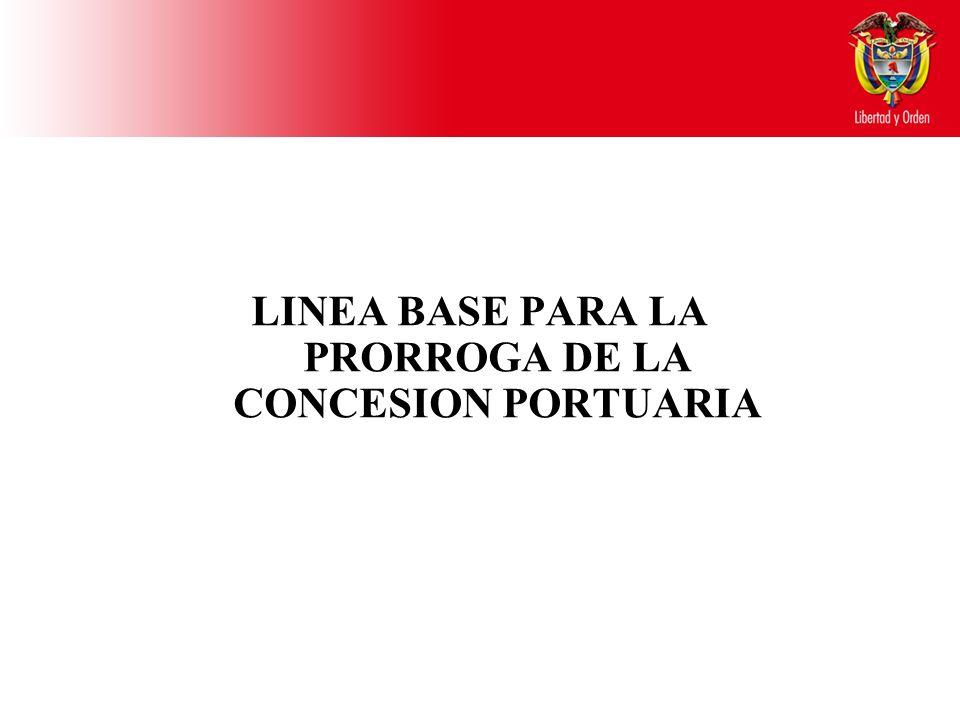 LINEA BASE PARA LA PRORROGA DE LA CONCESION PORTUARIA
