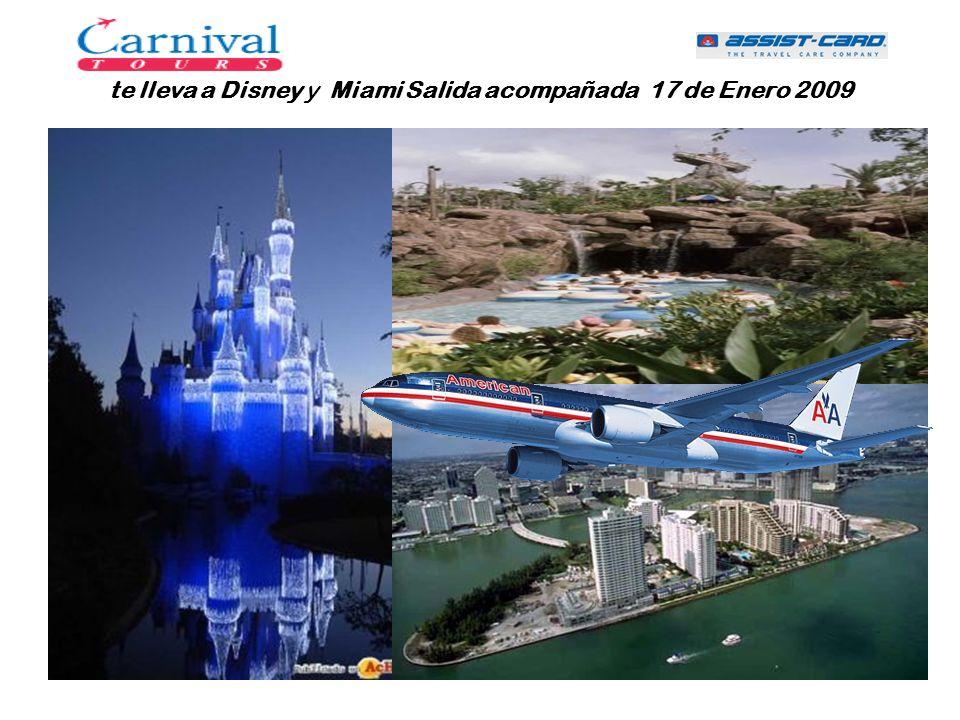 ITINERARIO Enero 17 Salida en vuelo de American Airlines rumbo a Orlando.