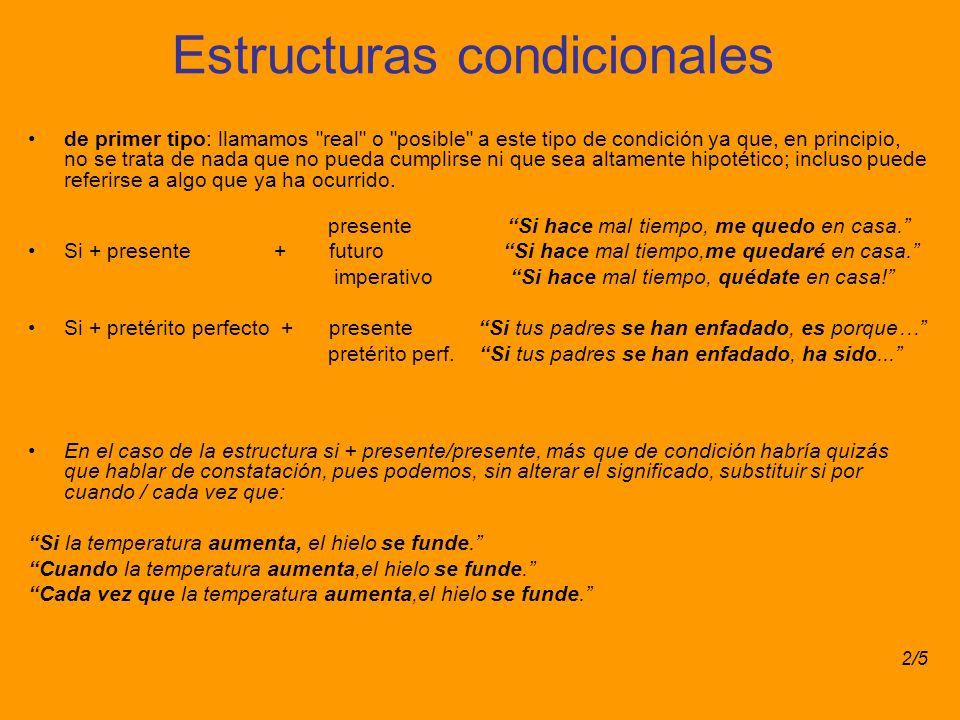 Estructuras condicionales de primer tipo: llamamos