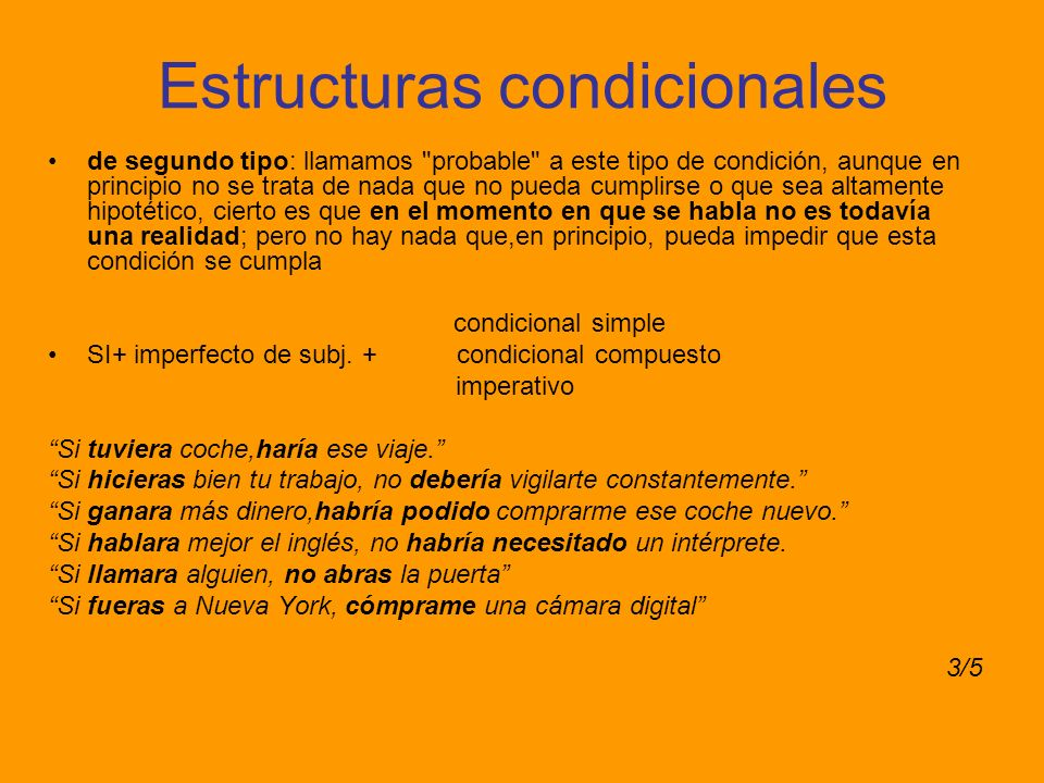 Estructuras condicionales de segundo tipo: llamamos
