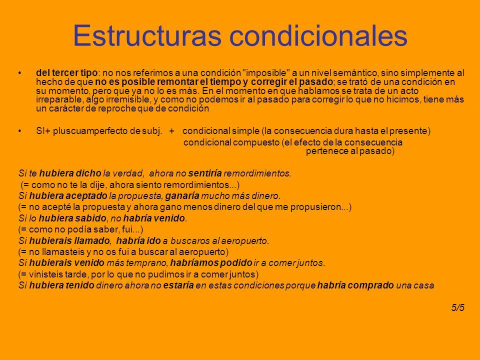 Estructuras condicionales del tercer tipo: no nos referimos a una condición