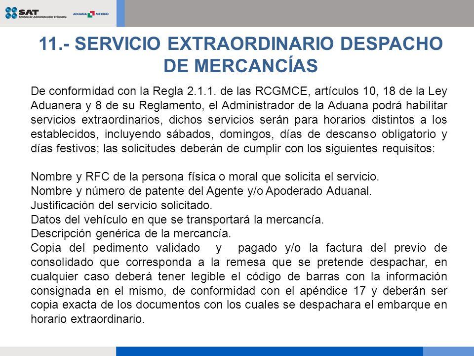 El servicio extraordinario se autorizará únicamente por el Puente Internacional de Córdova y en el Aeropuerto Internacional Abraham González.