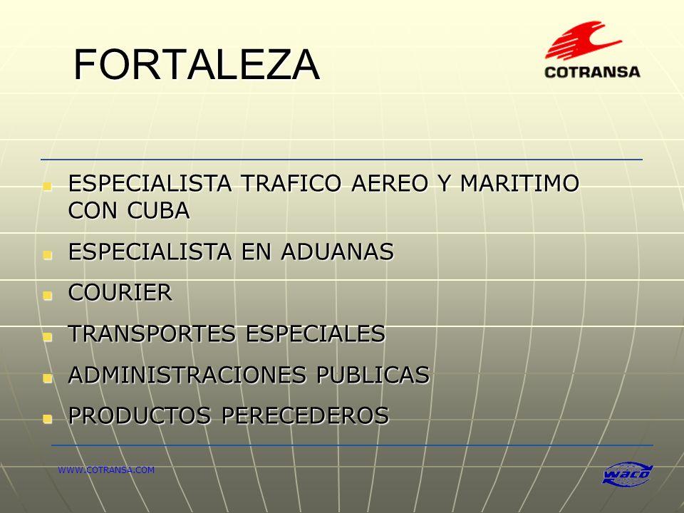 ESPECIALISTA TRAFICO AEREO Y MARITIMO CON CUBA ESPECIALISTA EN ADUANAS COURIER TRANSPORTES ESPECIALES ADMINISTRACIONES PUBLICAS PRODUCTOS PERECEDEROS