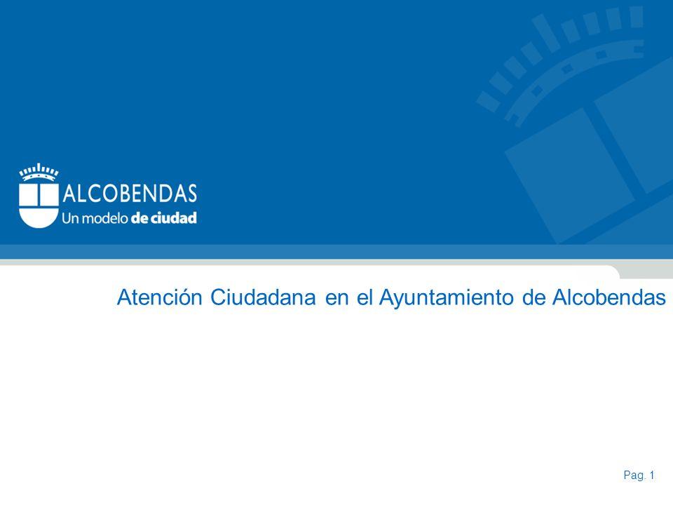 Pag. 1 Atención Ciudadana en el Ayuntamiento de Alcobendas