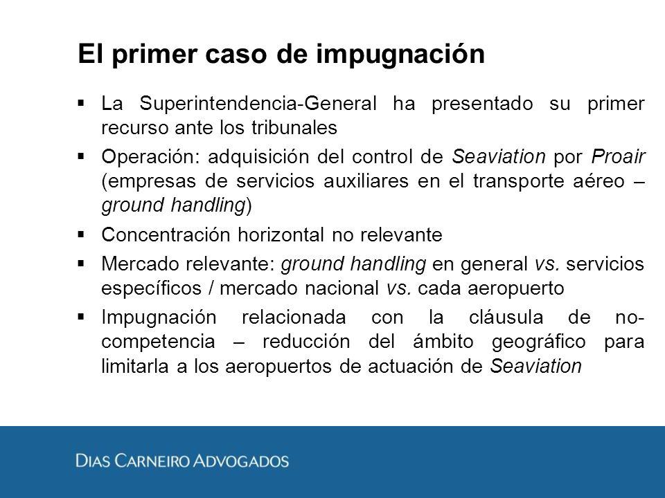 El primer caso de impugnación La Superintendencia-General ha presentado su primer recurso ante los tribunales Operación: adquisición del control de Se