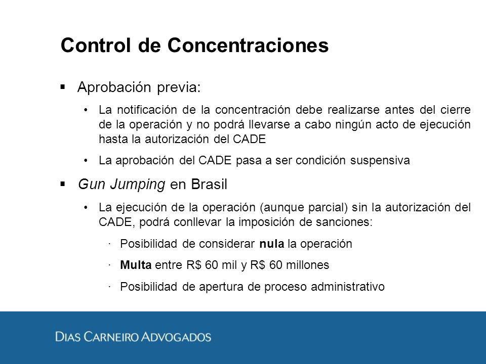 Control de Concentraciones Aprobación previa: La notificación de la concentración debe realizarse antes del cierre de la operación y no podrá llevarse