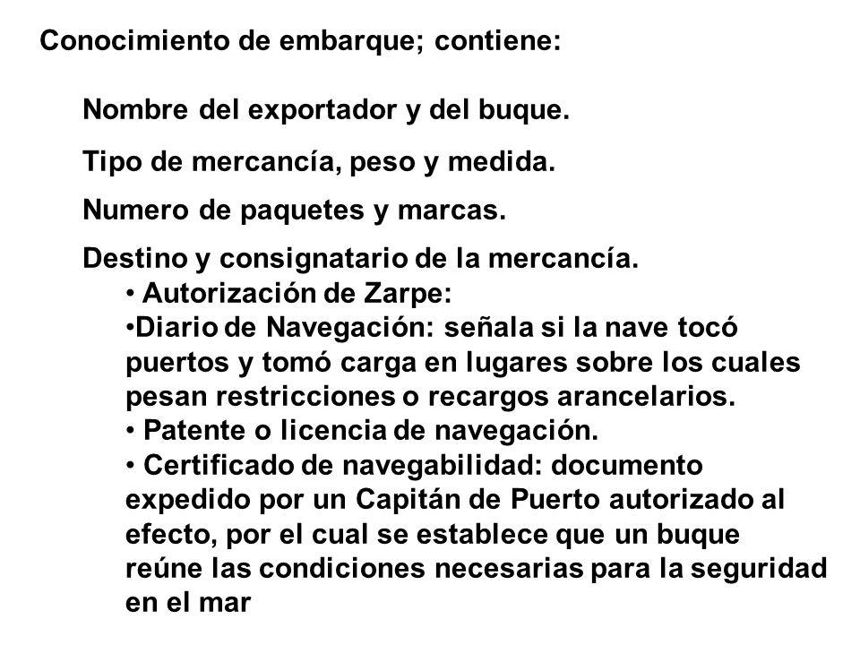 Conocimiento de embarque; contiene: Nombre del exportador y del buque.