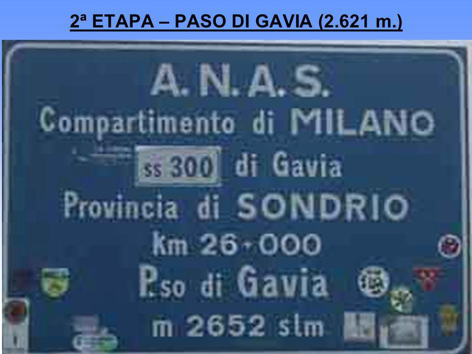 2ª ETAPA – PASO DI GAVIA (2.621 m.)