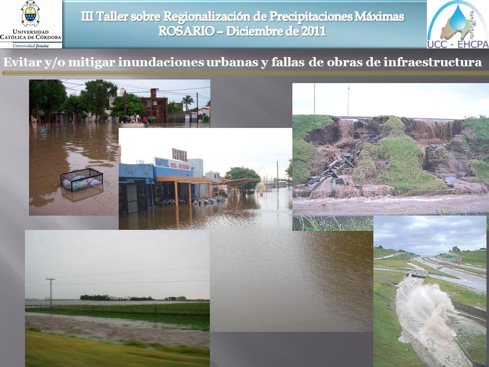 Evitar y/o mitigar inundaciones urbanas y fallas de obras de infraestructura