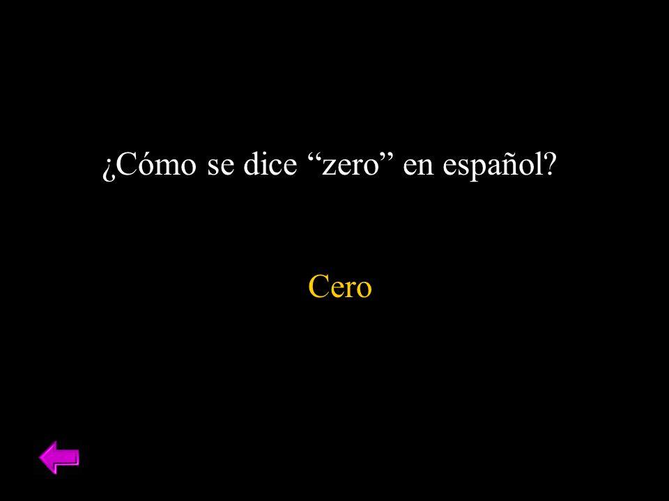 ¿Cómo se dice zero en español? Cero
