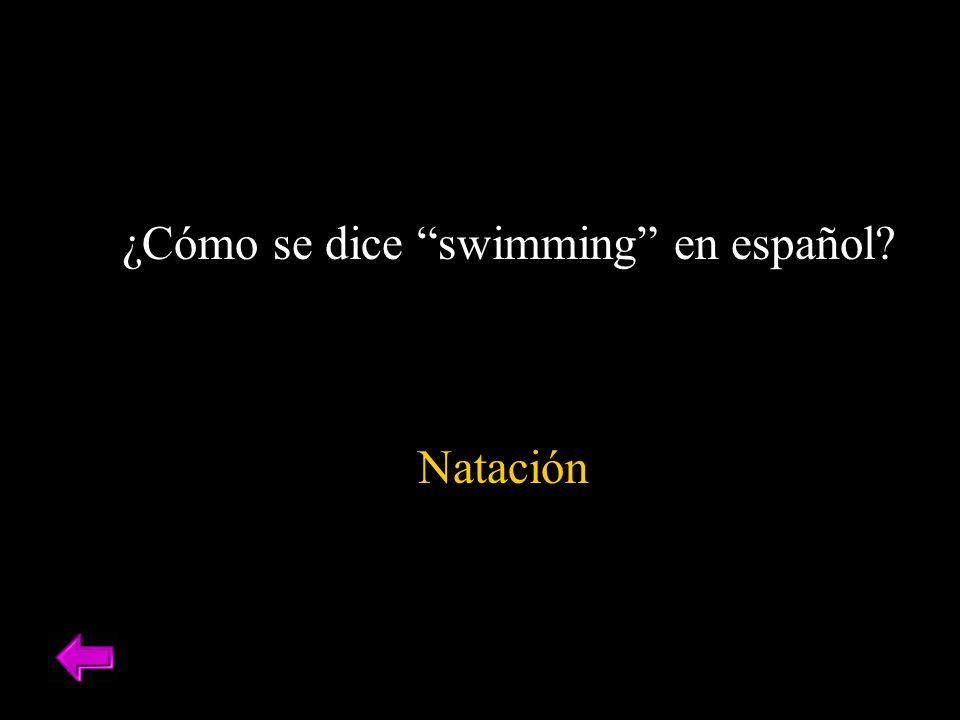 ¿Cómo se dice swimming en español? Natación