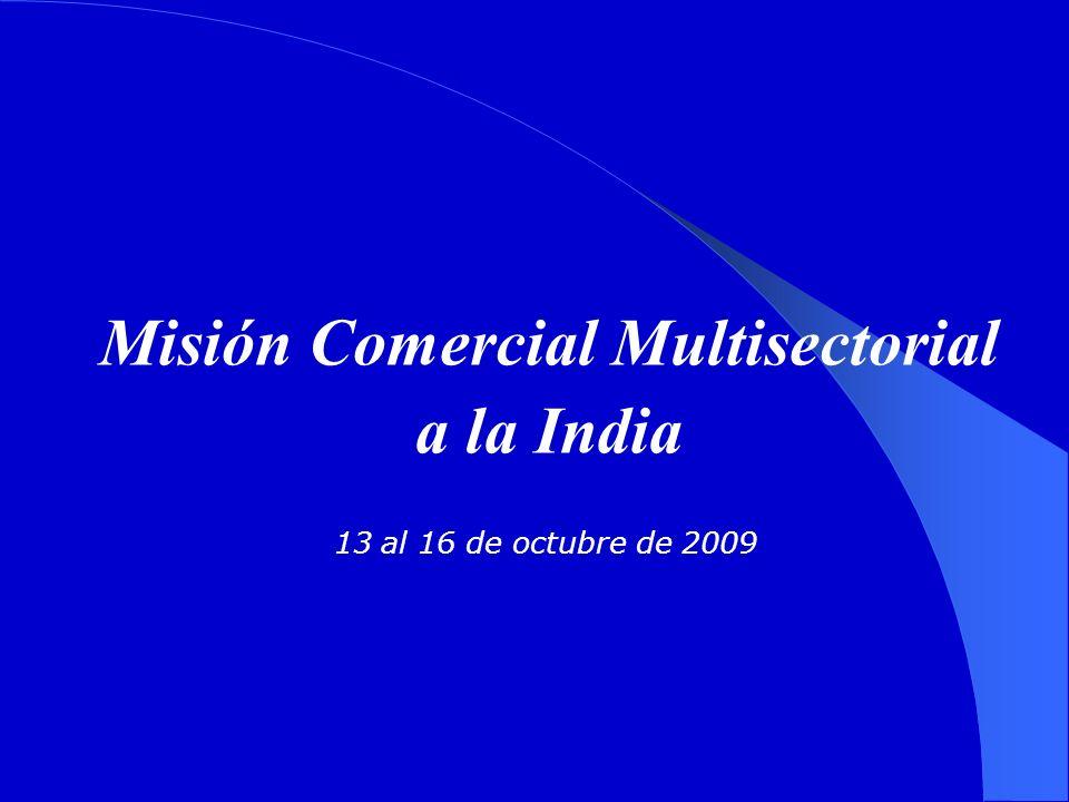 Misión Comercial Multisectorial a la India 13 al 16 de octubre de 2009