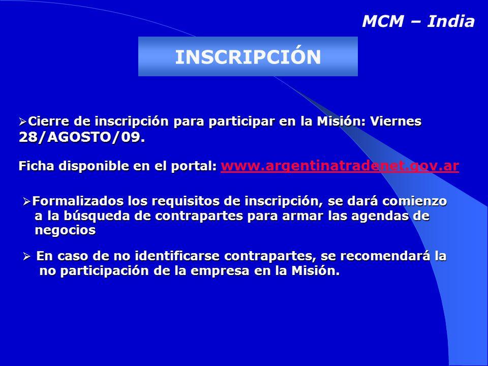 INSCRIPCIÓN Cierre de inscripción para participar en la Misión: Viernes 28/AGOSTO/09.