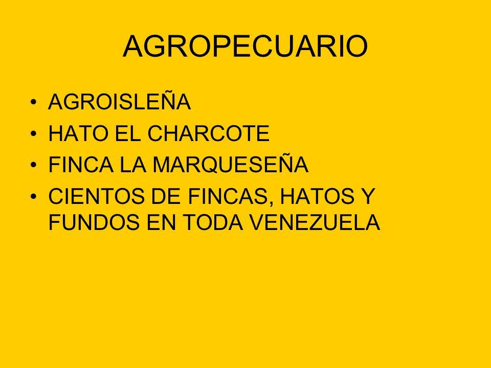 AGROPECUARIO AGROISLEÑA HATO EL CHARCOTE FINCA LA MARQUESEÑA CIENTOS DE FINCAS, HATOS Y FUNDOS EN TODA VENEZUELA