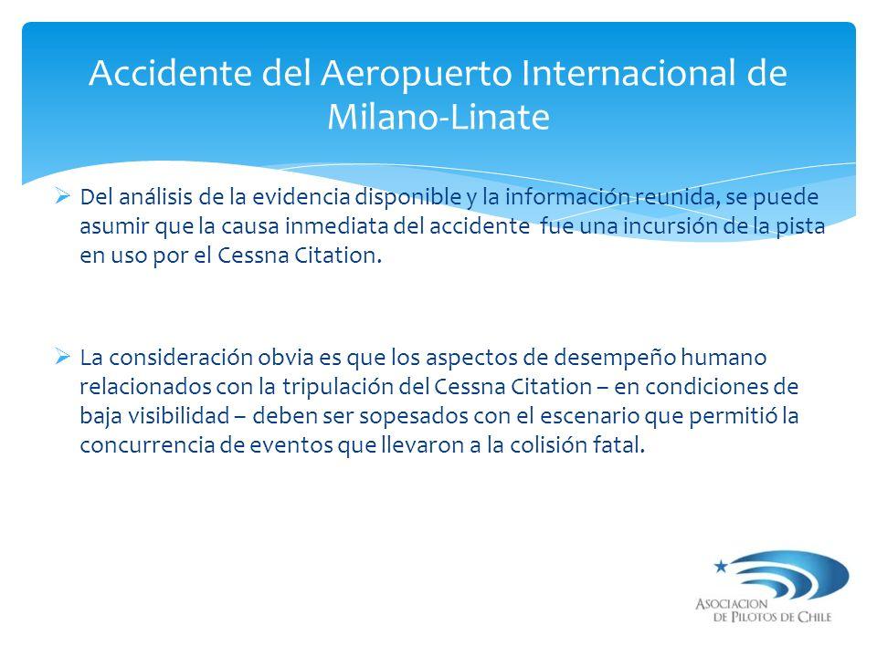 Del análisis de la evidencia disponible y la información reunida, se puede asumir que la causa inmediata del accidente fue una incursión de la pista e