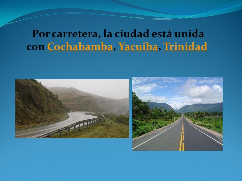 Por carretera, la ciudad está unida con Cochabamba, Yacuiba, Trinidad CochabambaYacuibaTrinidad