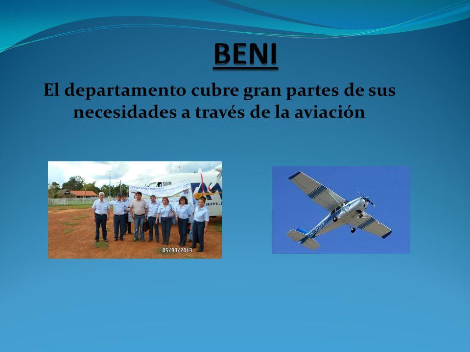 El departamento cubre gran partes de sus necesidades a través de la aviación