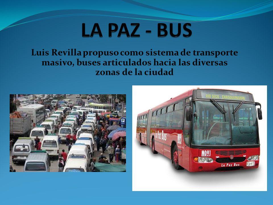 Luis Revilla propuso como sistema de transporte masivo, buses articulados hacia las diversas zonas de la ciudad