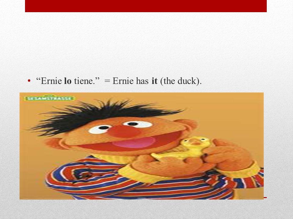 Bert da al pato (duck) a Ernie. ¿En inglés?