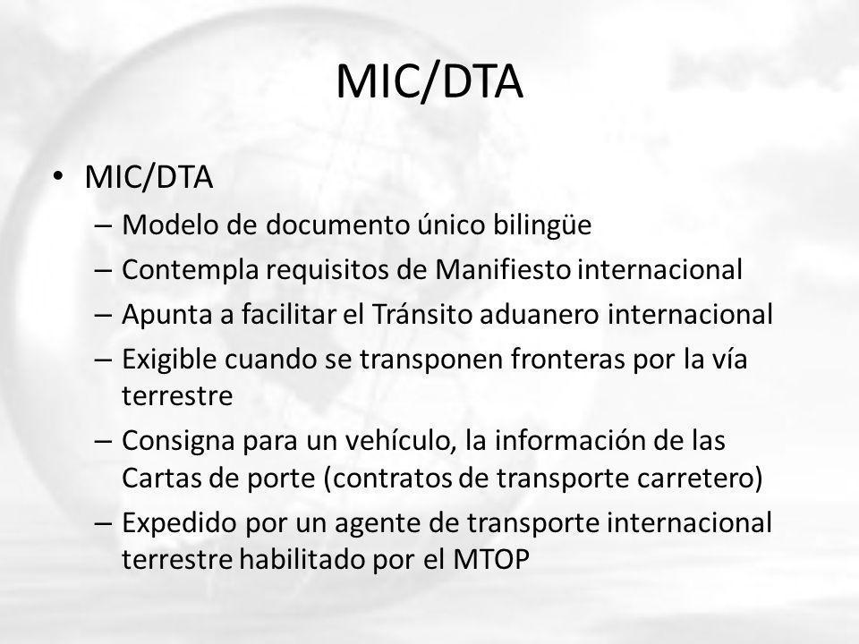 MIC/DTA – Modelo de documento único bilingüe – Contempla requisitos de Manifiesto internacional – Apunta a facilitar el Tránsito aduanero internaciona