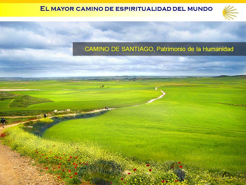 El mayor camino de espiritualidad del mundo CAMINO DE SANTIAGO, Patrimonio de la Humanidad