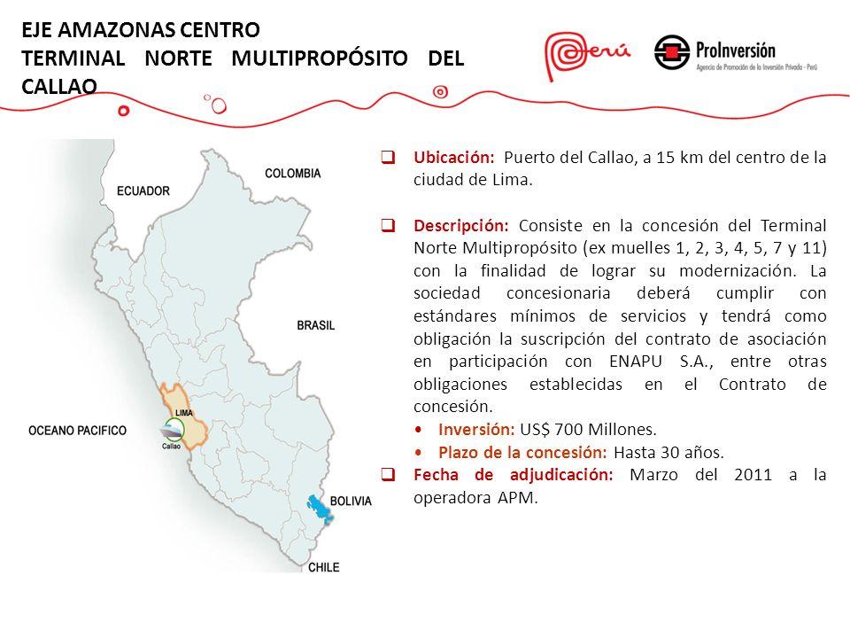 EJE AMAZONAS CENTRO TERMINAL NORTE MULTIPROPÓSITO DEL CALLAO Ubicación: Puerto del Callao, a 15 km del centro de la ciudad de Lima. Descripción: Consi