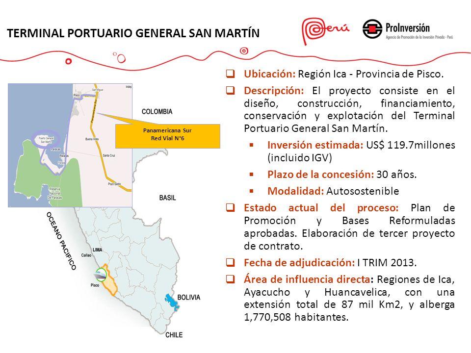 TERMINAL PORTUARIO GENERAL SAN MARTÍN Ubicación: Región Ica - Provincia de Pisco. Descripción: El proyecto consiste en el diseño, construcción, financ
