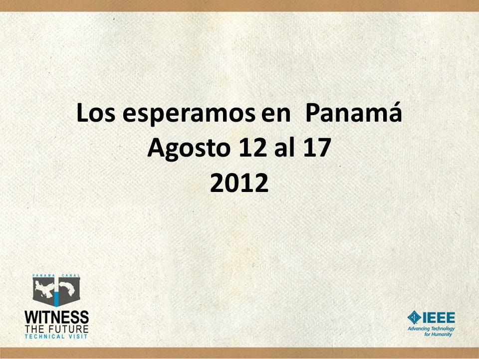 Los esperamos en Panamá Agosto 12 al 17 2012
