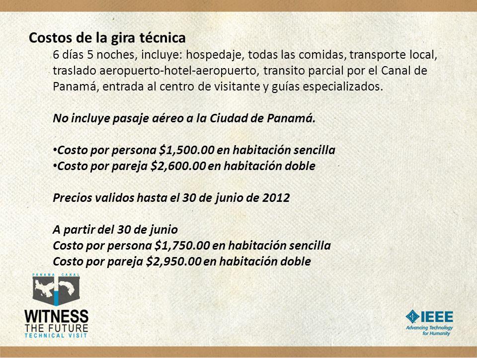 Costos de la gira técnica 6 días 5 noches, incluye: hospedaje, todas las comidas, transporte local, traslado aeropuerto-hotel-aeropuerto, transito par