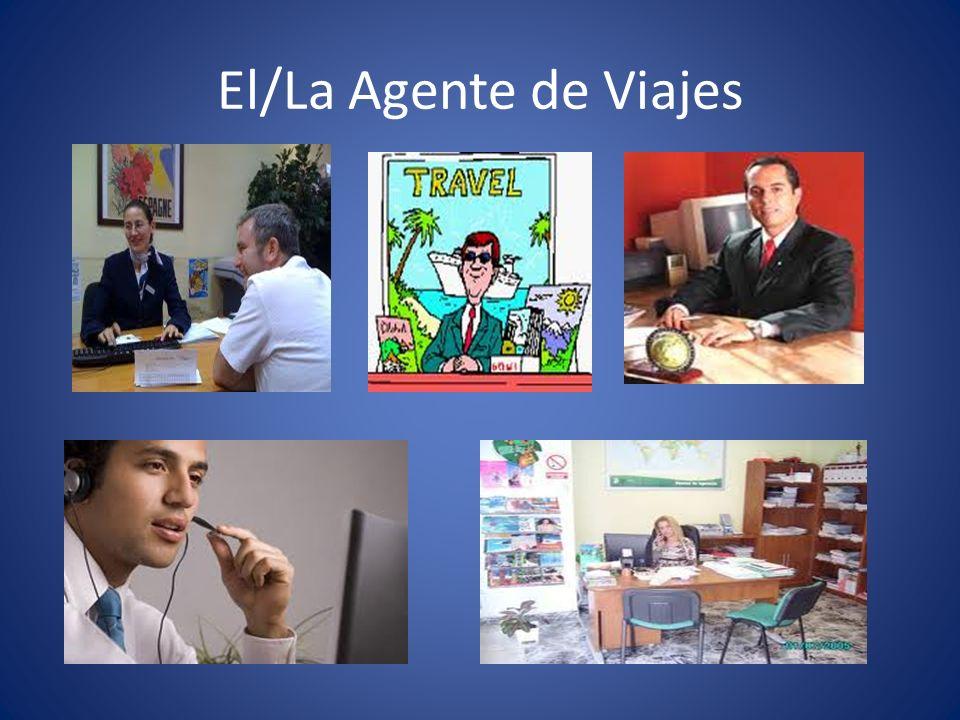 El/La Agente de Viajes