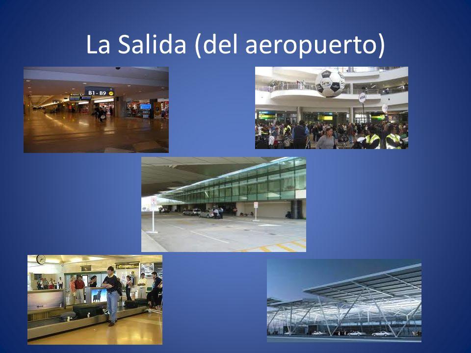La Salida (del aeropuerto)