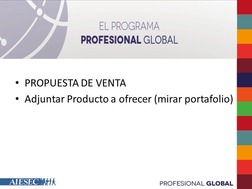 PROPUESTA DE VENTA Adjuntar Producto a ofrecer (mirar portafolio)