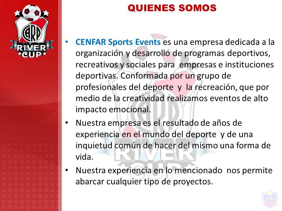 QUIENES SOMOS CENFAR Sports Events es una empresa dedicada a la organización y desarrollo de programas deportivos, recreativos y sociales para empresa