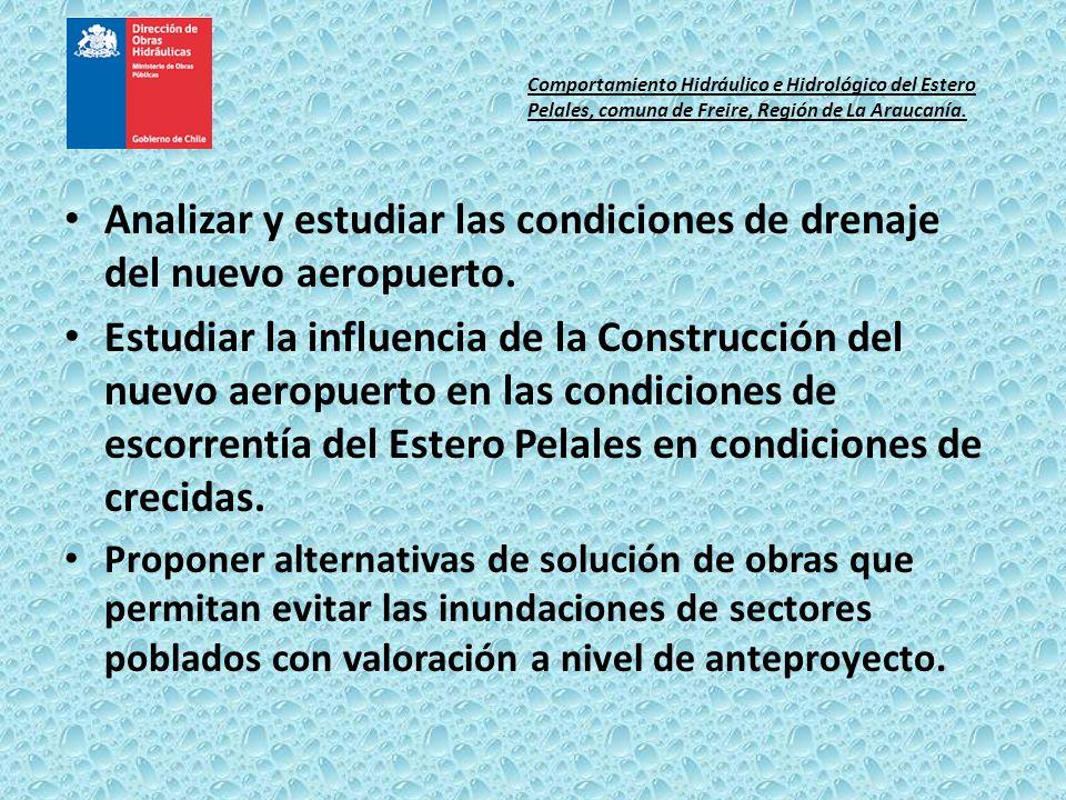 Analizar y estudiar las condiciones de drenaje del nuevo aeropuerto. Estudiar la influencia de la Construcción del nuevo aeropuerto en las condiciones