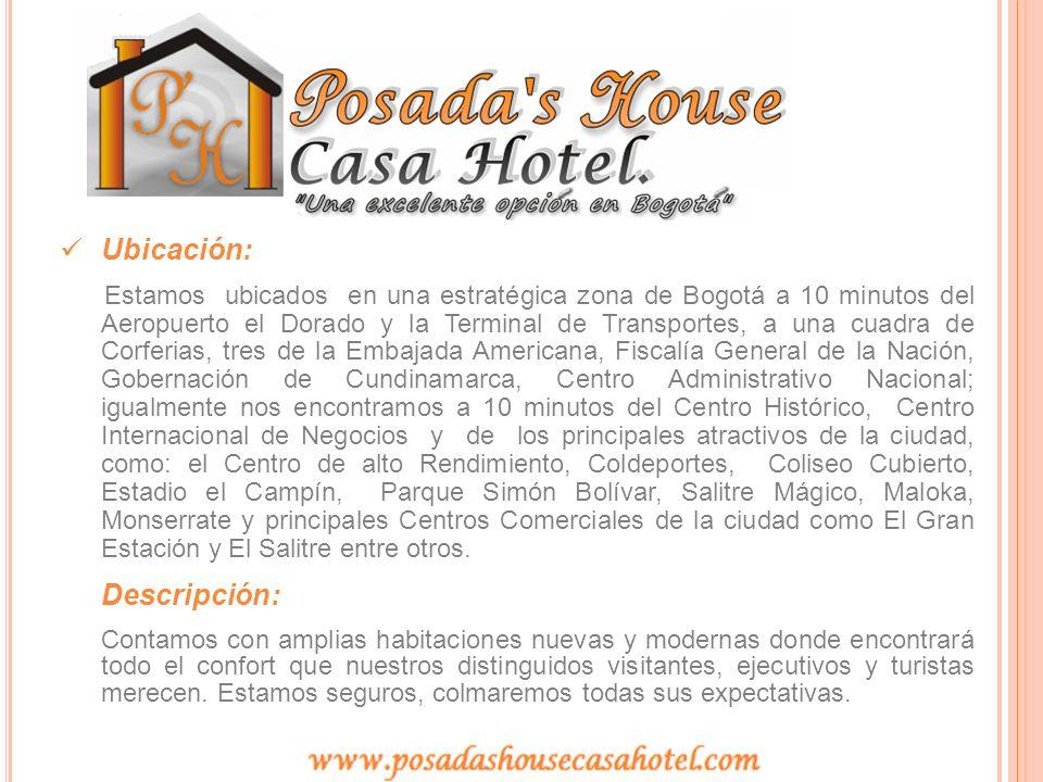 Ubicación: Estamos ubicados en una estratégica zona de Bogotá a 10 minutos del Aeropuerto el Dorado y la Terminal de Transportes, a una cuadra de Corf