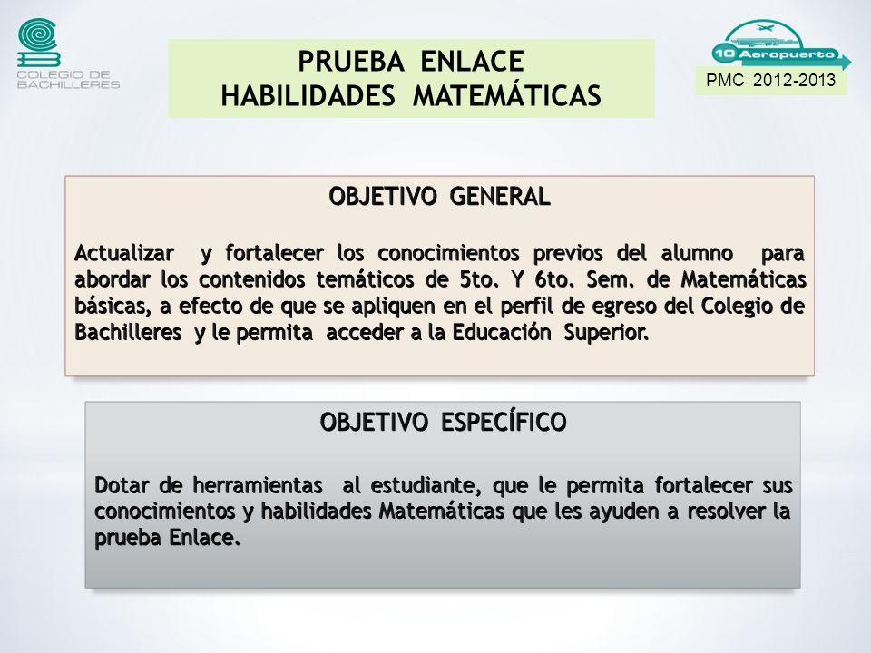 18 PMC 2012-2013 PRUEBA ENLACE HABILIDADES MATEMÁTICAS