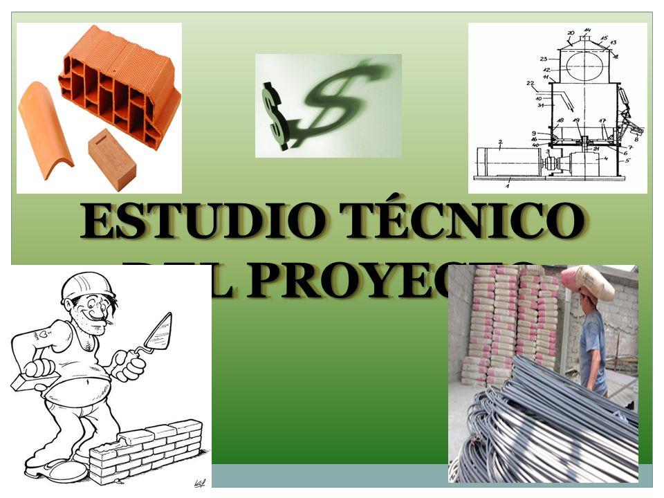 ESTUDIO TÉCNICO DEL PROYECTO