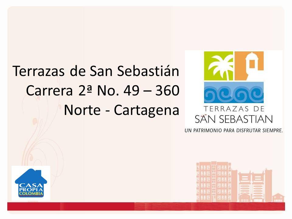 Terrazas de San Sebastián Carrera 2ª No. 49 – 360 Norte - Cartagena