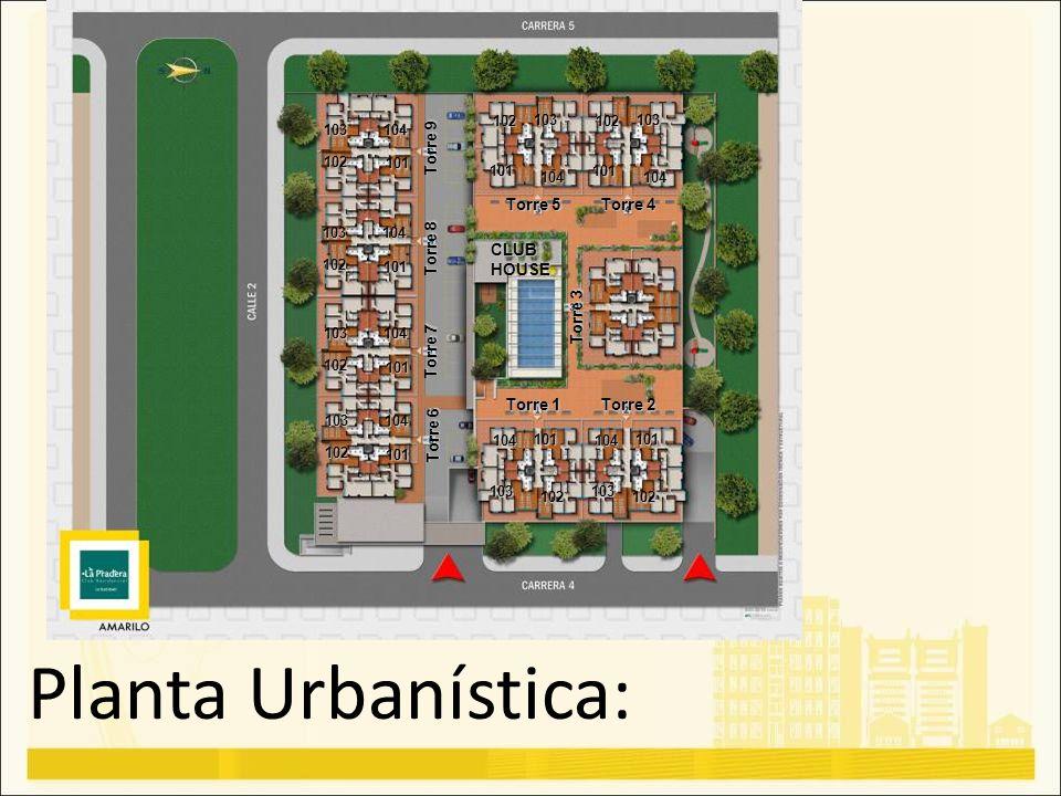 Planta Urbanística: 104 103 101 102 Torre 1 Torre 2 Torre 3 Torre 5 Torre 4 Torre 6 Torre 7 Torre 8 Torre 9 104 103 101 102 102 101 103 104 102 101 10