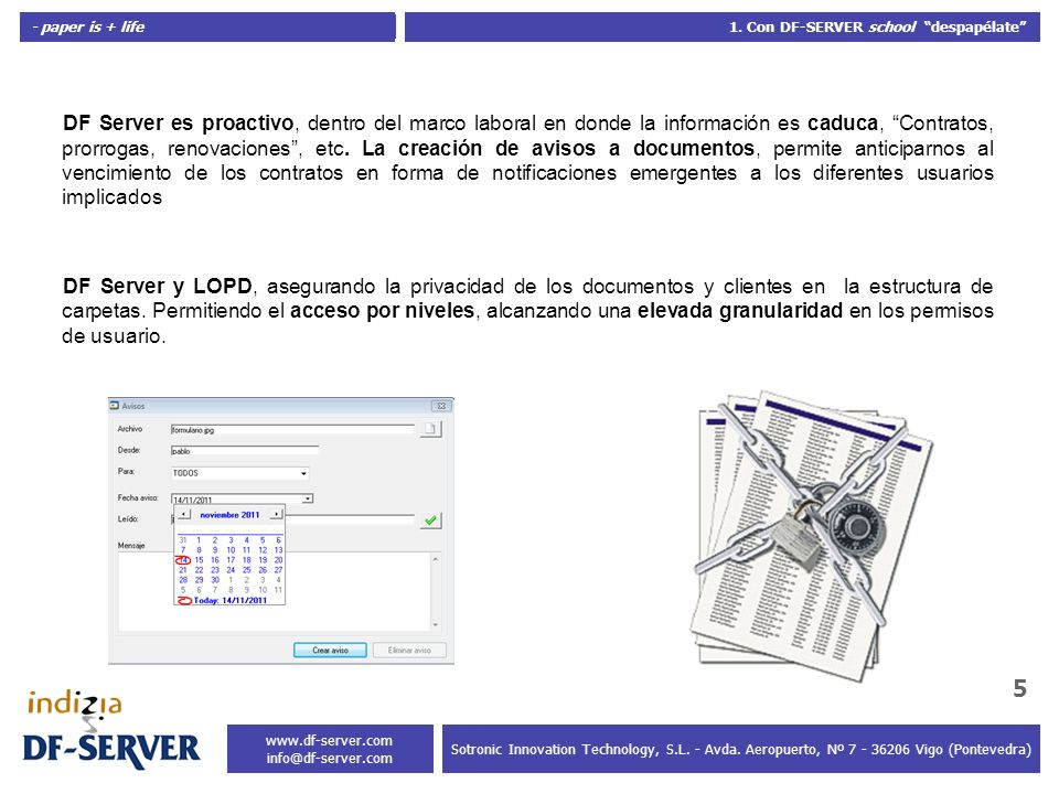 - paper is + life 6 Sotronic Innovation Technology, S.L.