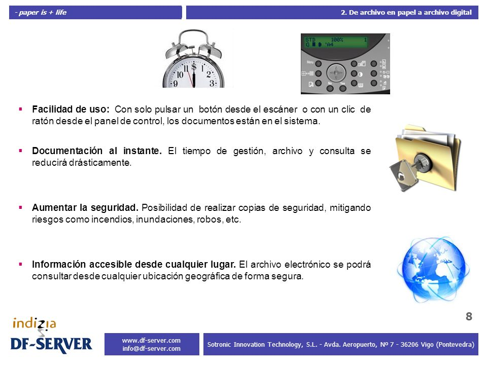 - paper is + life 9 Sotronic Innovation Technology, S.L.
